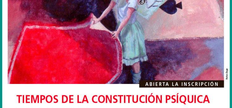 Tiempos de la constitución psíquica en la infancia