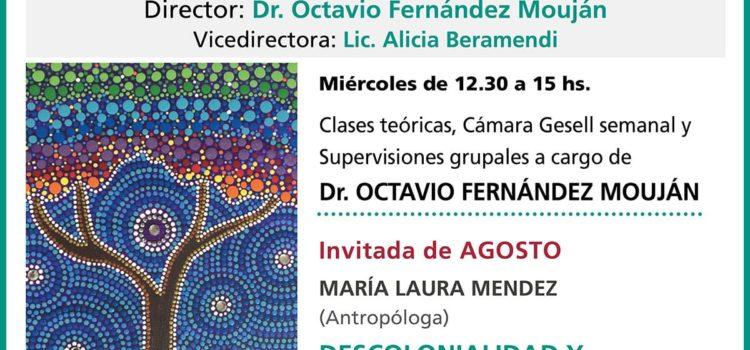 Agosto del Seminario «Nuevos Tiempos de la Clínica: Psicoanálisis Participativo»